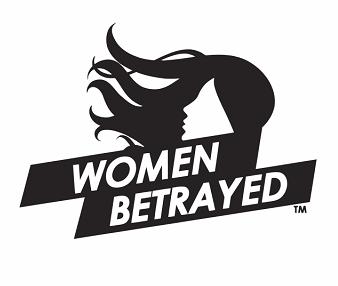 National #WomenBetrayed Speak Out Day