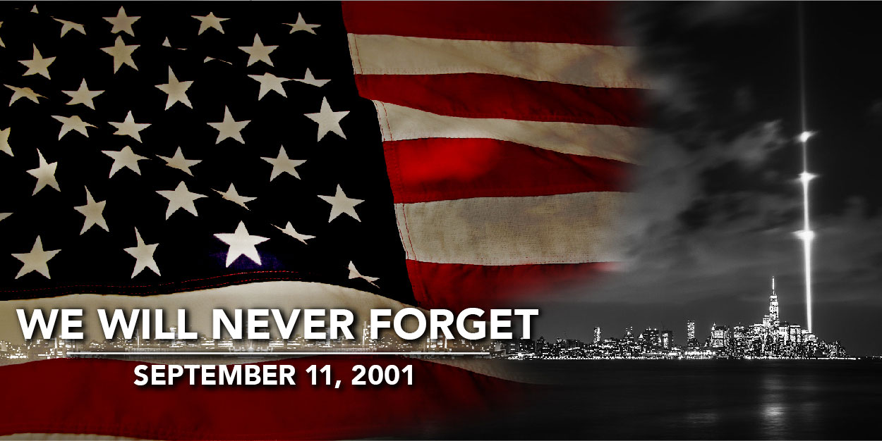We will never forget 9/11/01