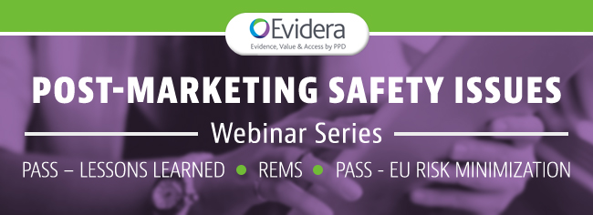 Webinar Series on Post-Marketing Safety Issues